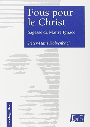 FOUS POUR LE CHRIST