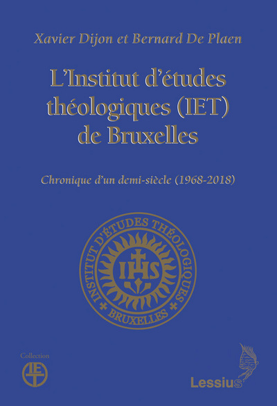 L'INSTITUT D'ETUDES THEOLOGIQUES DE BRUXELLES (IET)