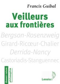 VEILLEURS AUX FRONTIERES - DONNER RAISON N. 66