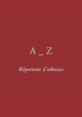 REPERTOIRE D'ADRESSES A-Z-