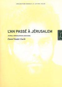L'AN PASSE A JERUSALEM