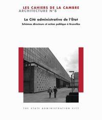 CITE ADMINISTRATIVE DE L'ETAT (LA)