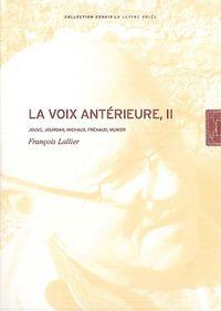 FRANCOIS LALLIER. LA VOIX ANTERIEURE. TOME II