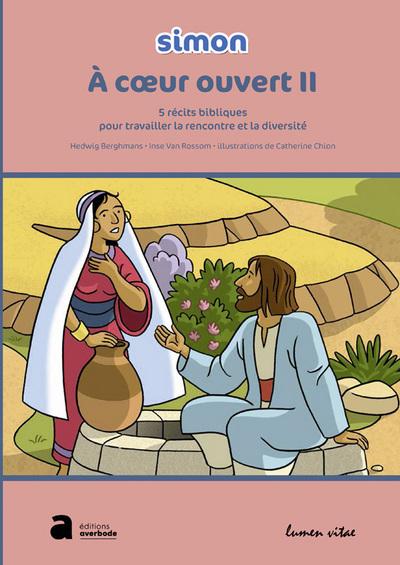 A COEUR OUVERT II (7-10 ANS)