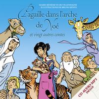 PAGAILLE DANS L'ARCHE DE NOE - ET VINGT AUTRES CONTES BLIBLIQUES AVEC CD AUDIO