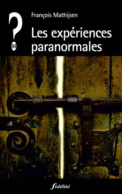 EXPERIENCES PARANORMALES