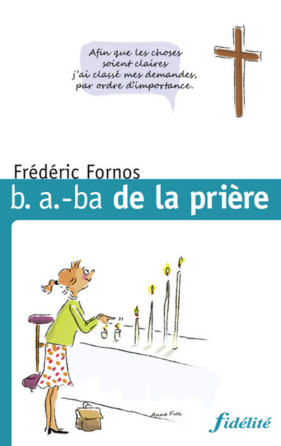 B A BA DE LA PRIERE