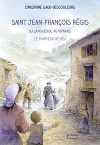 SAINT-JEAN FRANCOIS REGIS - DU LANGUEDOC AU VIVARAIS