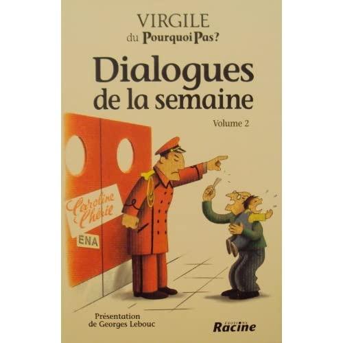 DIALOGUES DE LA SEMAINE, VOL. 2