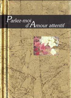 PARLEZ-MOI D'AMOUR ATTENTIF