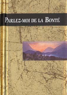 PARLEZ-MOI DE BONTE
