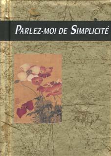 PARLEZ-MOI DE SIMPLICITE