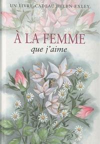 A LA FEMME QUE J'AIME NLLE EDITION