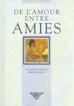 DE L'AMOUR ENTRE AMIES