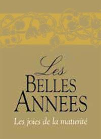 BELLES ANNEES (LES)