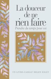 DOUCEUR DE NE RIEN FAIRE (LA)