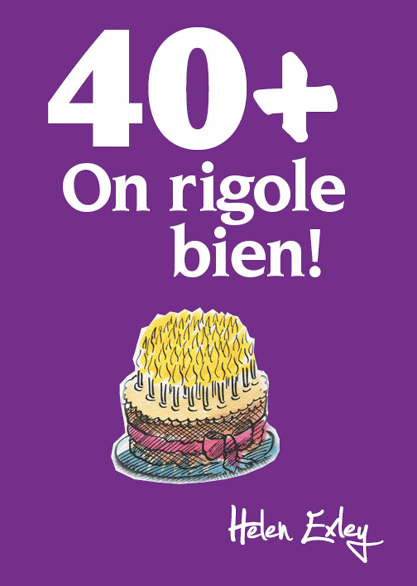 40 + ON RIGOLE BIEN !