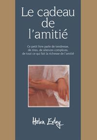 CADEAU DE L'AMITIE (LE)