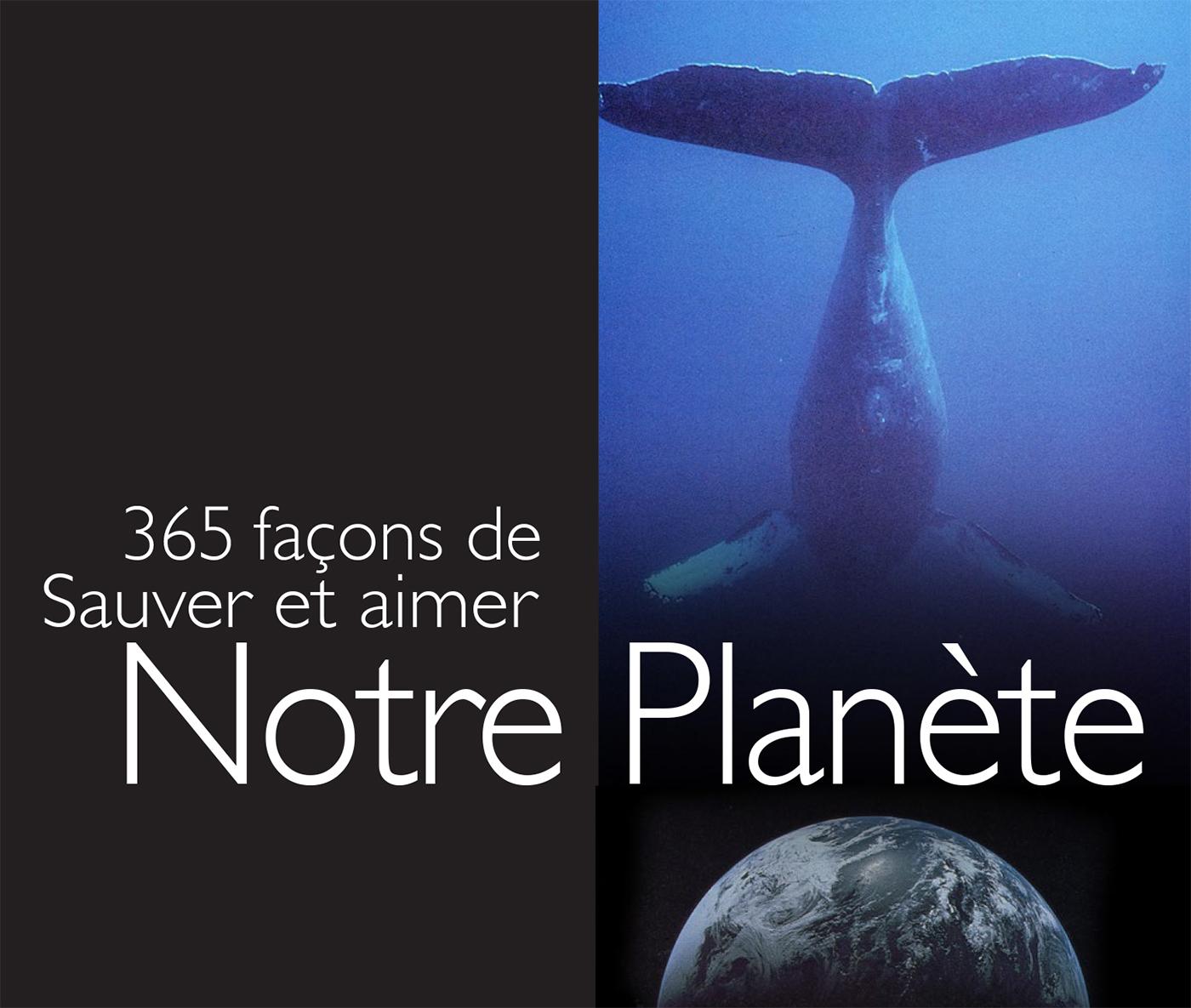 365 FACONS DE SAUVER LA PLANETE
