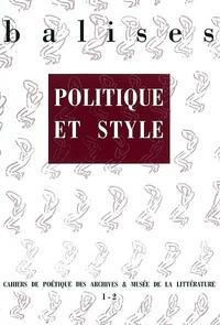 BALISES N1-2 ; POLITIQUE ET STYLE
