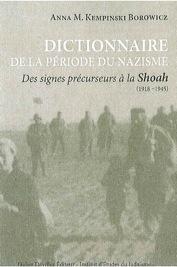 DICTIONNAIRE DE LA PERIODE DU NAZISME