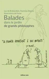 BALADES DANS LE JARDIN DE GRANDS PHILOSOPHES