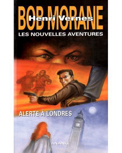 BOB MORANE - ALERTE A LONDRES