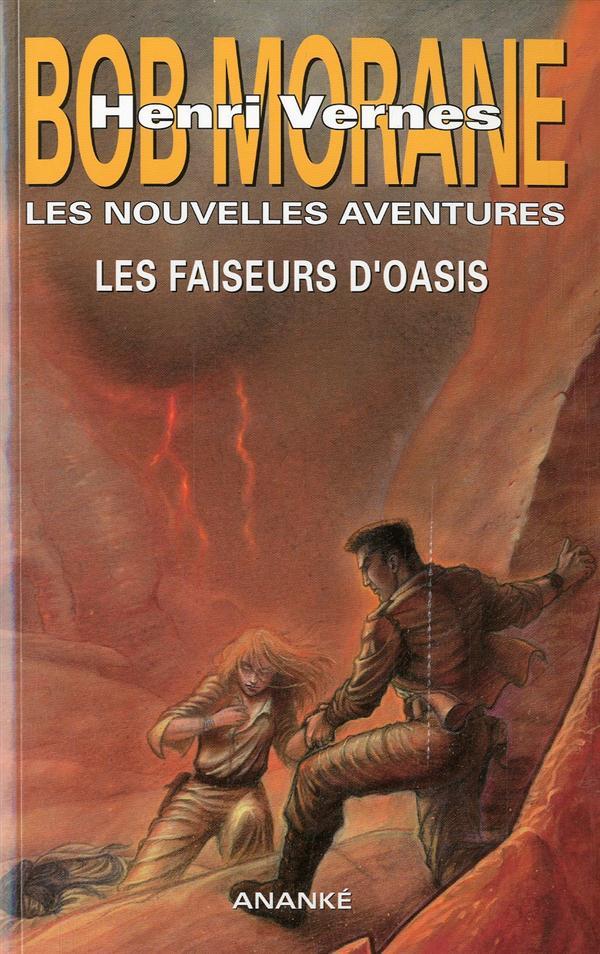 BOB MORANE - LES FAISEURS D'OASIS