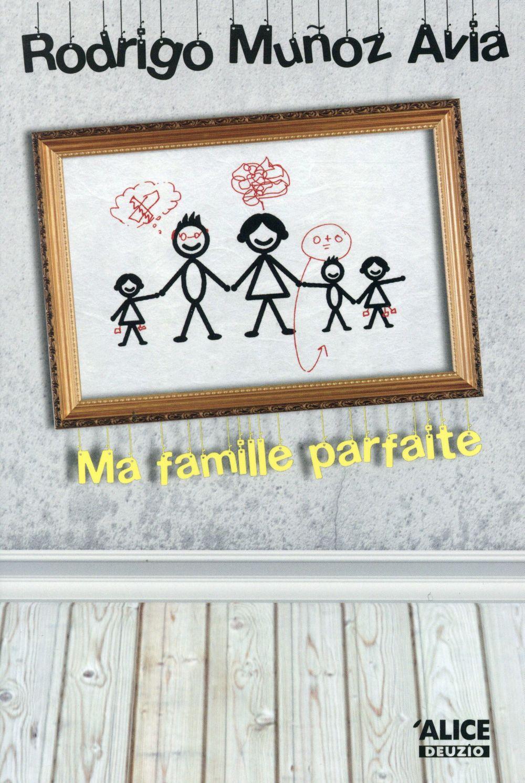 MA FAMILLE PARFAITE