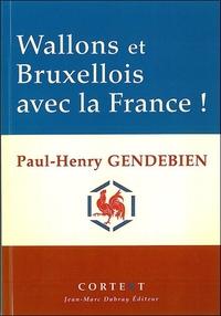 WALLONS ET BRUXELLOIS AVEC LA FRANCE !