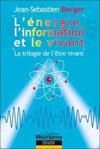 ENERGIE. L'INFORMATION ET LE VIVANT
