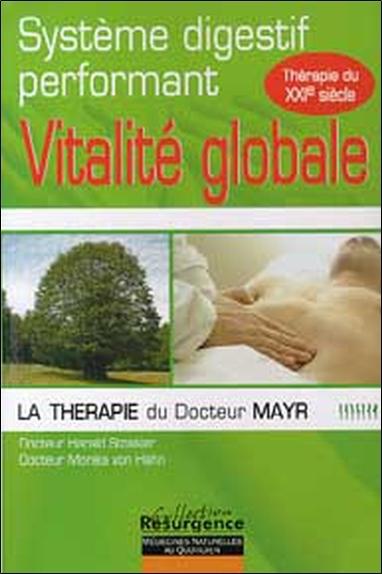 VITALITE GLOBALE - DR MAYR - SYSTEME DIGESTIF