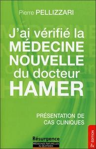 J'AI VERIFIE LA MEDECINE NOUVELLE DU DOCTEUR HAMER - PRESENTATION DE CAS CLINIQUES