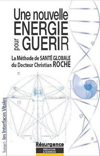 UNE NOUVELLE ENERGIE POUR GUERIR