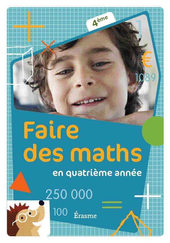 FAIRE DES MATHS 4EME LIVRE DE L'ELEVE 2011