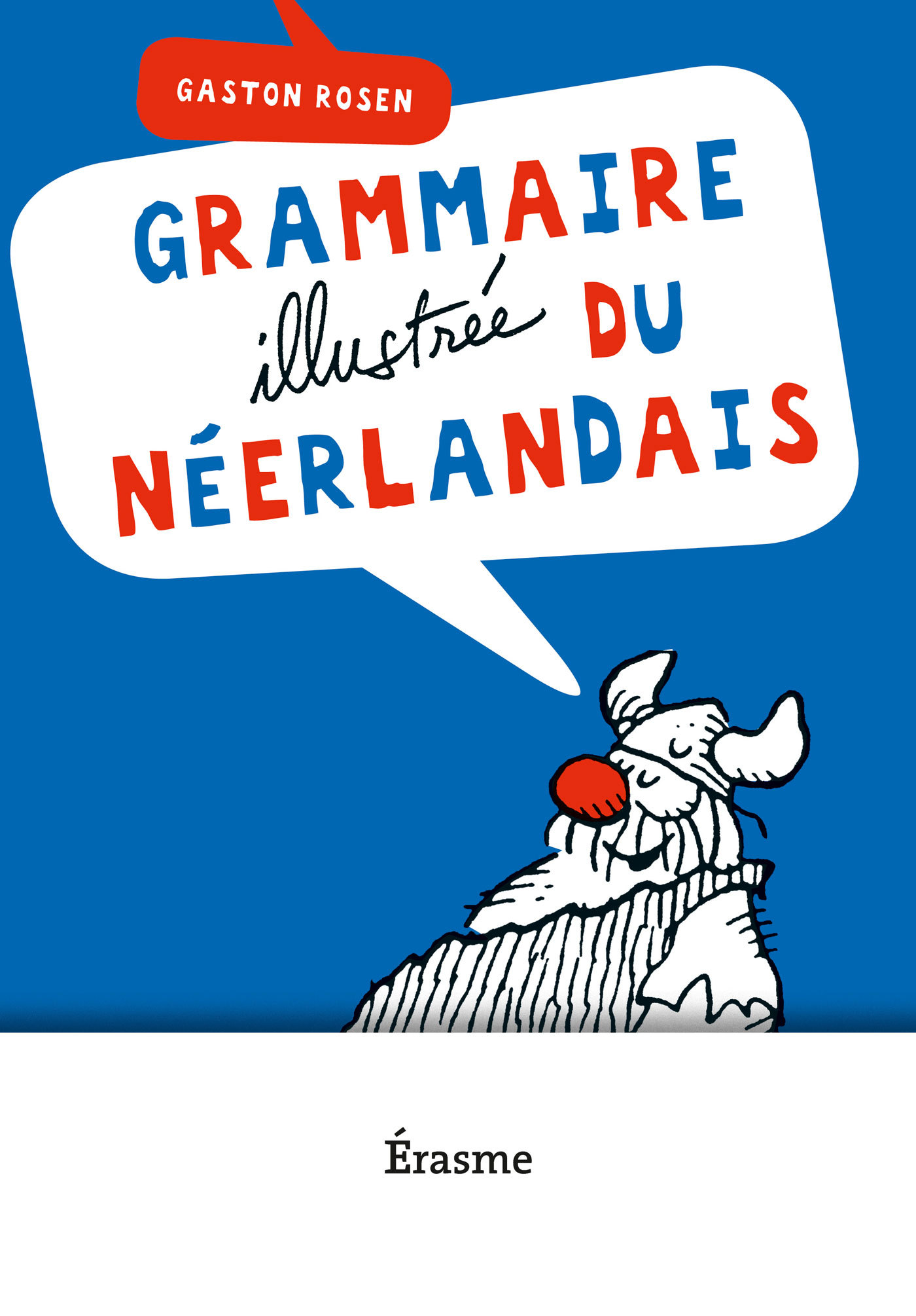 GRAMMAIRE ILLUSTREE DU NEERLANDAIS NED