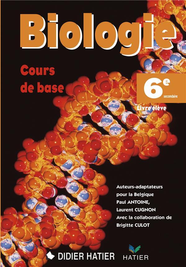 BIOLOGIE 6EME MANUEL ELEVE (ED.2009)