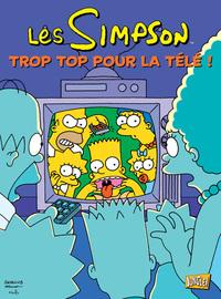 LES SIMPSON CLASSIQUE - LES SIMPSON T14 TROP TOP POUR LA TELEVISION