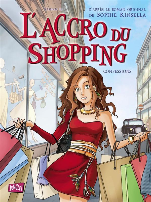 L' ACCRO DU SHOPPING T1-CONFESSIONS