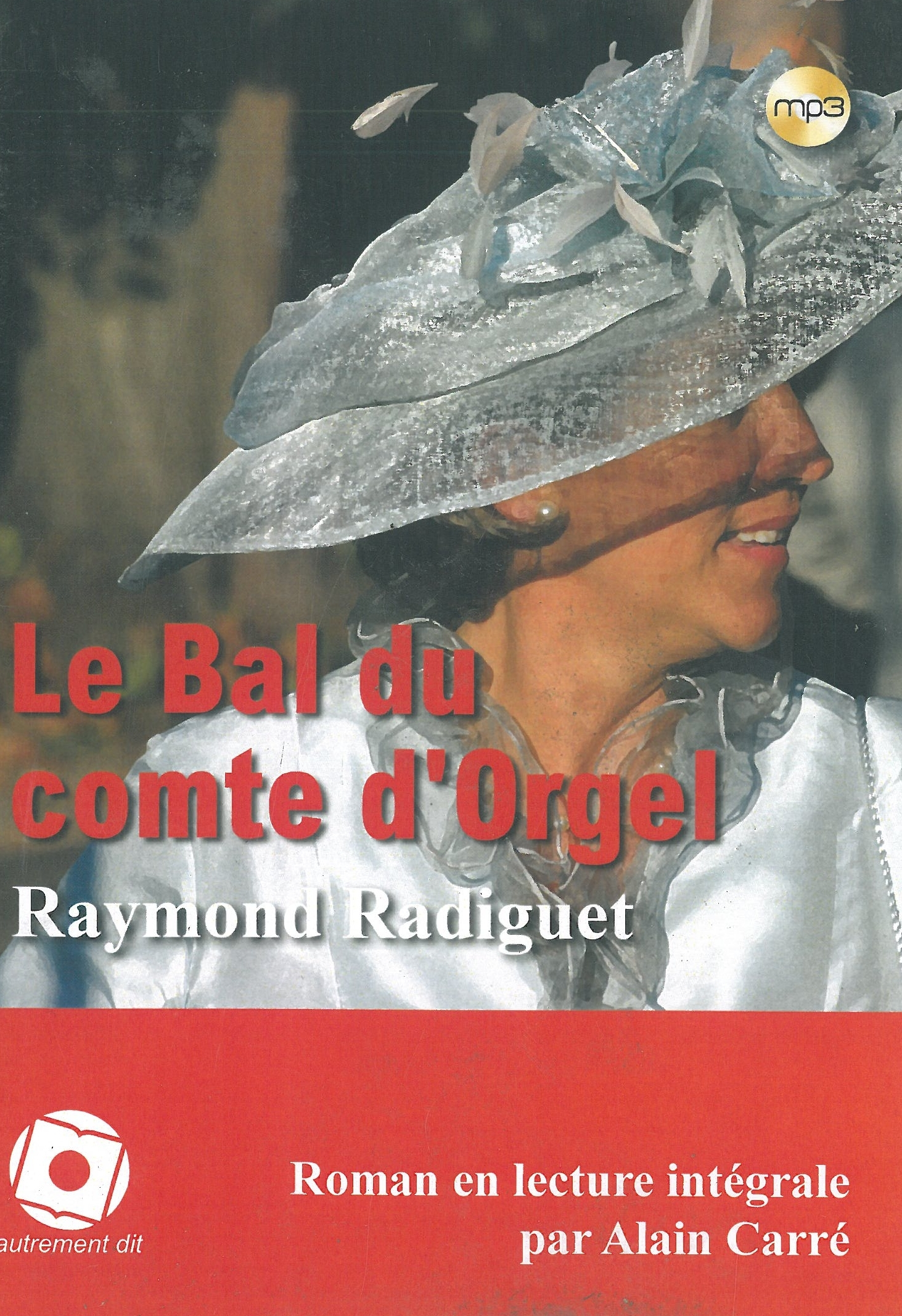 BAL DU COMTE D'ORGEL (LE)/1CD MP3