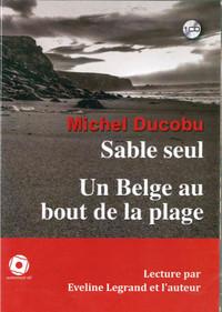 SABLE SEUL SUIVI D'UN BELGE AU BOUT DE LA PLAGE (1CD)