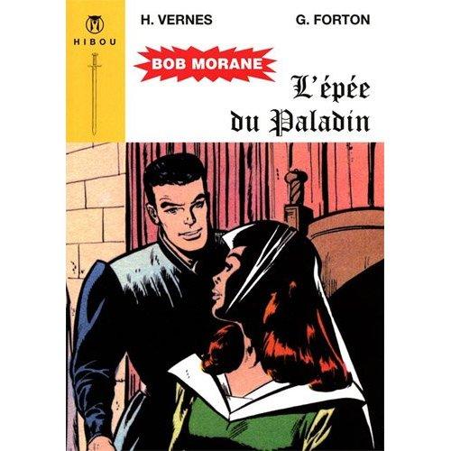 BOB MORANE - L'EPEE DU PALADIN