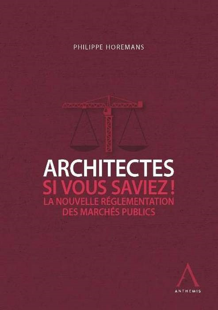 ARCHITECTES, SI VOUS SAVIEZ !