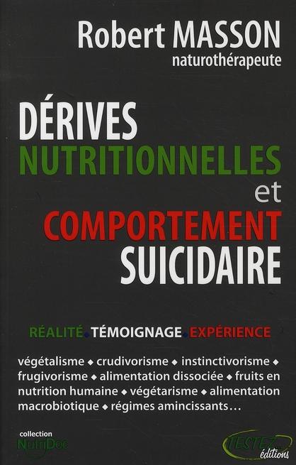 DERIVES NUTRITIONNELLES ET COMPORTEMENT SUICIDAIRE