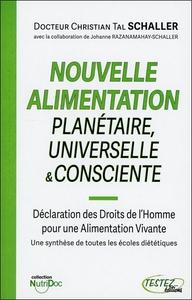 NOUVELLE ALIMENTATION PLANETAIRE, UNIVERSELLE & CONSCIENTE
