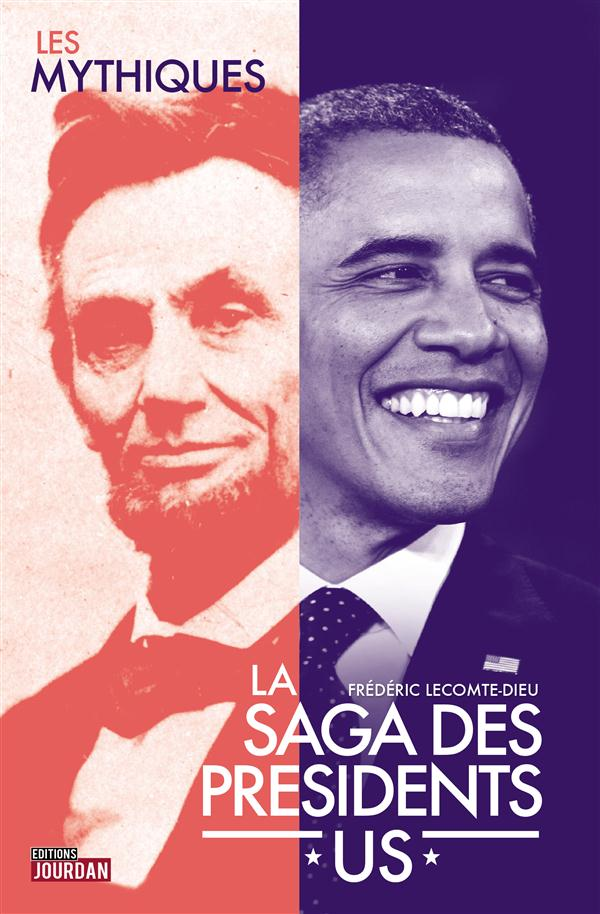 SAGA DES PRESIDENTS AMERICAINS