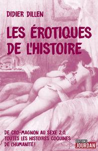 LES EROTIQUES DE L'HISTOIRE