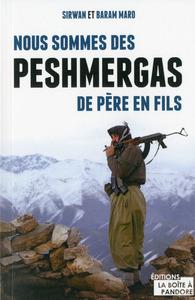 NOUS SOMMES DES PESHMERGAS DE PERE EN FILS