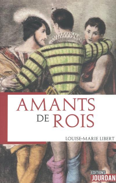AMANTS DE ROIS