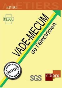 LE VADE-MECUM DE L'ELECTRICIEN - 2EME EDITION